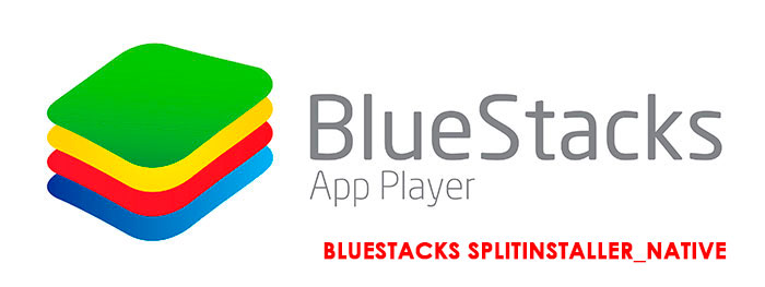 BlueStacks-Splitinstaller_Native